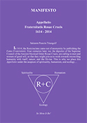 Appellatio Fraternitatis, the historic 5th Rosicrucian Manifesto (2014).