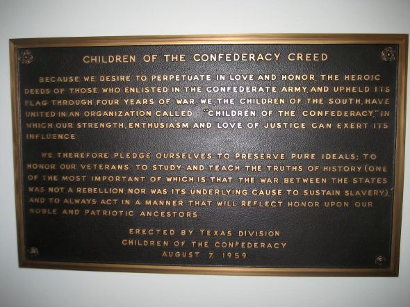 """Children of the Confederacy Creed Plaque at TX Capitol"" by Author - Own work. Licensed under Public Domain via Commons. This offshoot of the DOC signals its intent to lie about history."